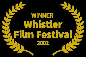 Death's Dream - 2002 WINNER - Whistler Film Festival