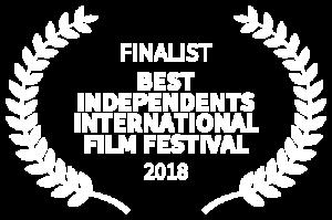 2019 FINALIST - Best Independents International Film Festival